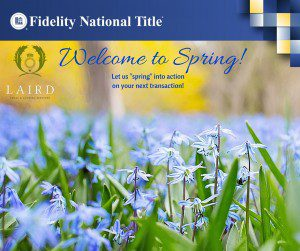 Welcome to Spring, The Laird Law Firm, Fidelity National Title, 1512 Heights Blvd. Houston, 77008, title company,
