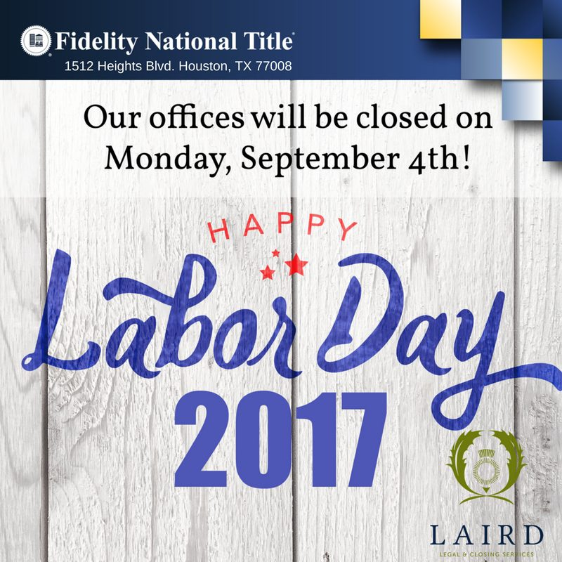Labor Day 2017, Fidelity National Title, The Laird Law Firm, 1512 Heights Blvd, Houston, TX 77008,